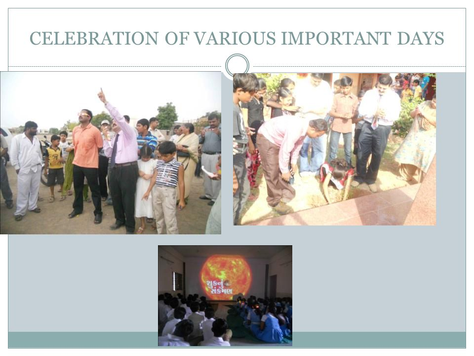 CELEBRATION OF VARIOUS IMPORTANT DAYS