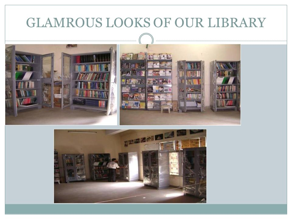 GLAMROUS LOOKS OF OUR LIBRARY