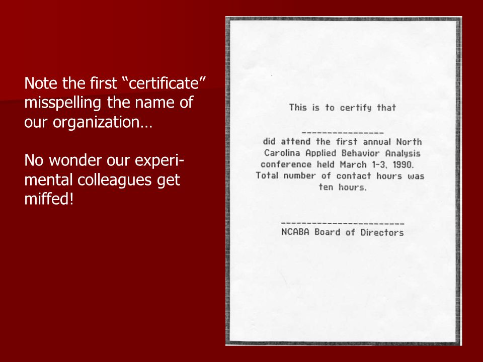 Note the first certificate misspelling the name of our organization… No wonder our experi- mental colleagues get miffed!