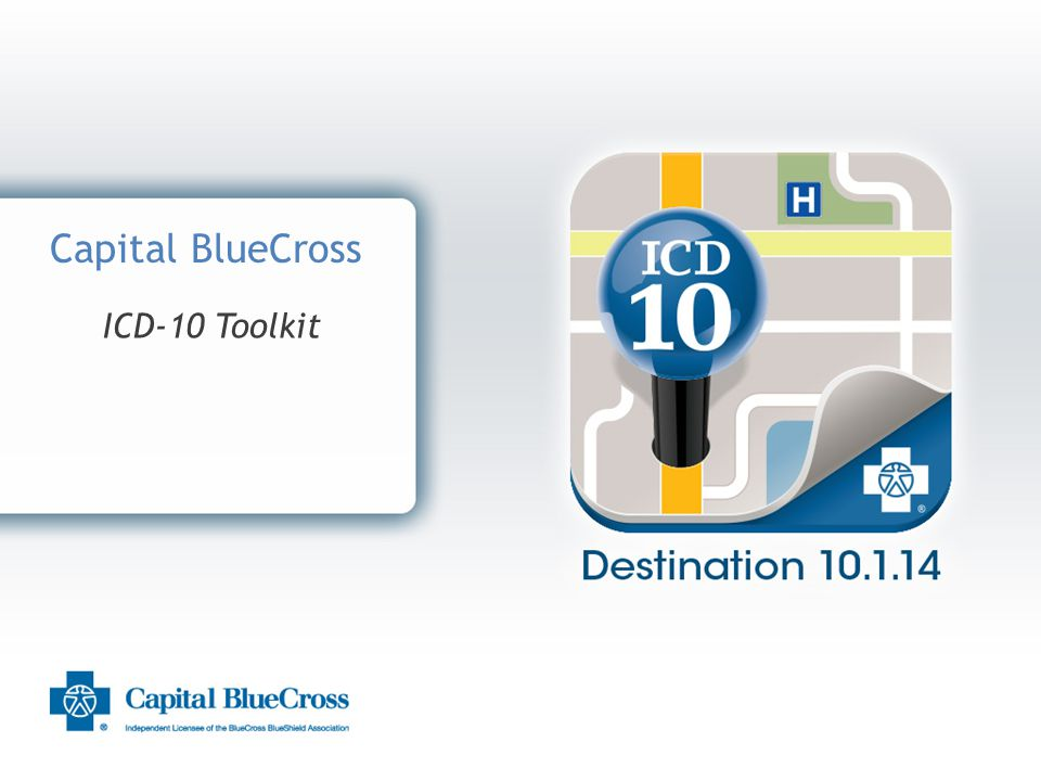 1 Capital BlueCross ICD-10 Toolkit