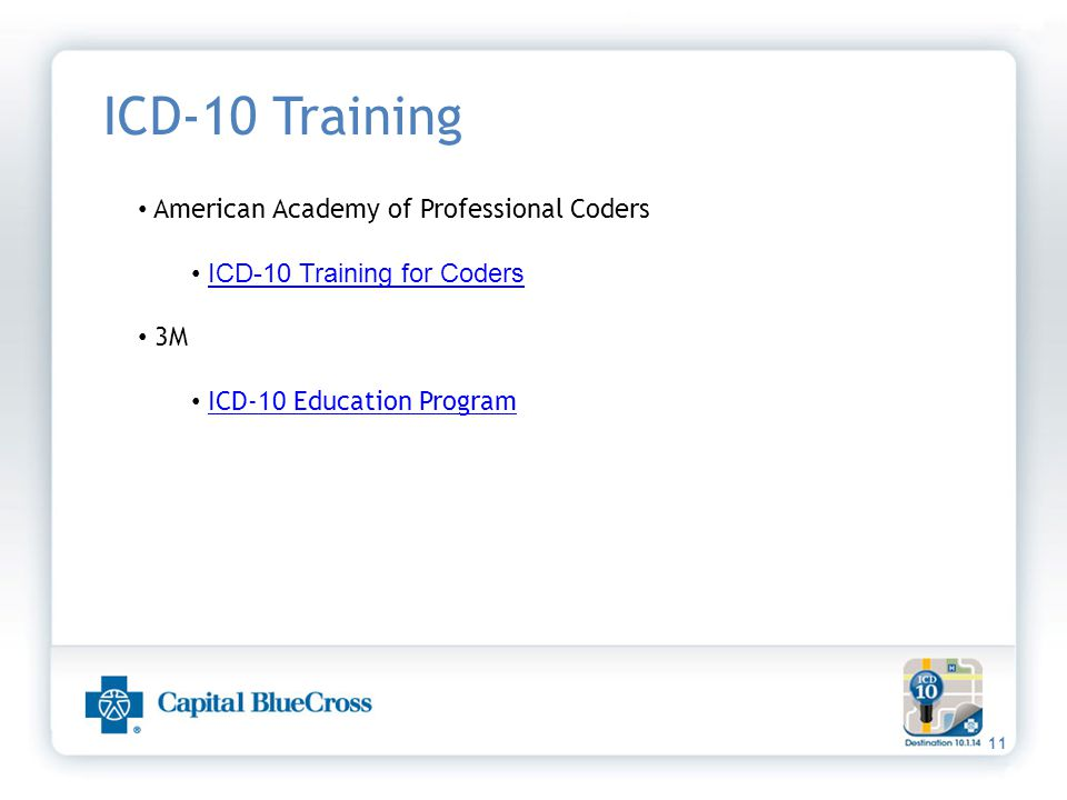 11 ICD-10 Training American Academy of Professional Coders ICD-10 Training for Coders 3M ICD-10 Education Program