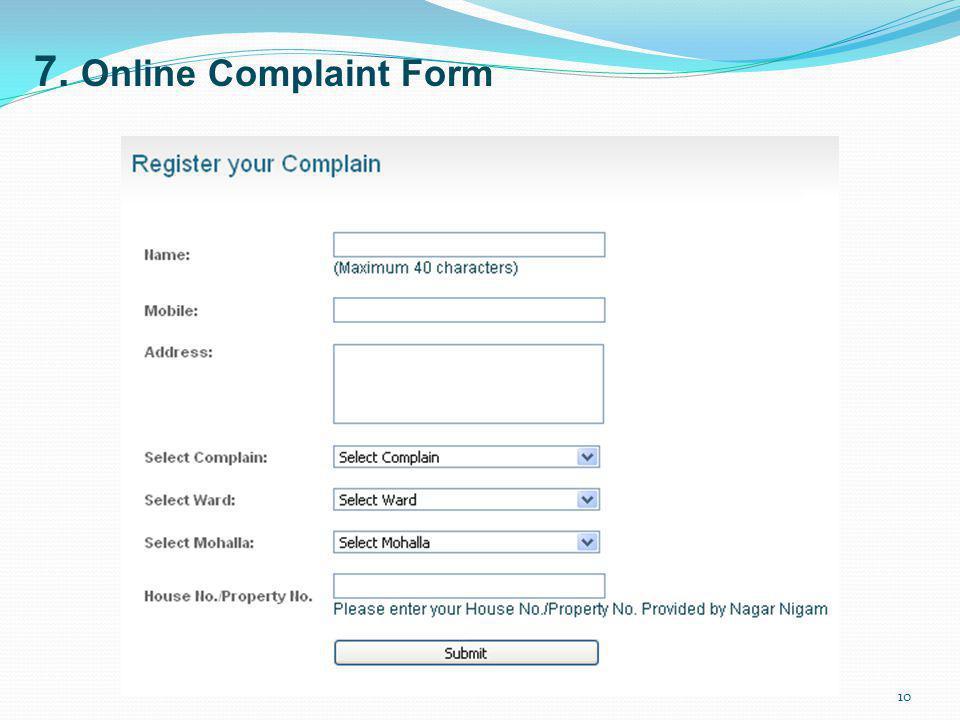 7. Online Complaint Form 10