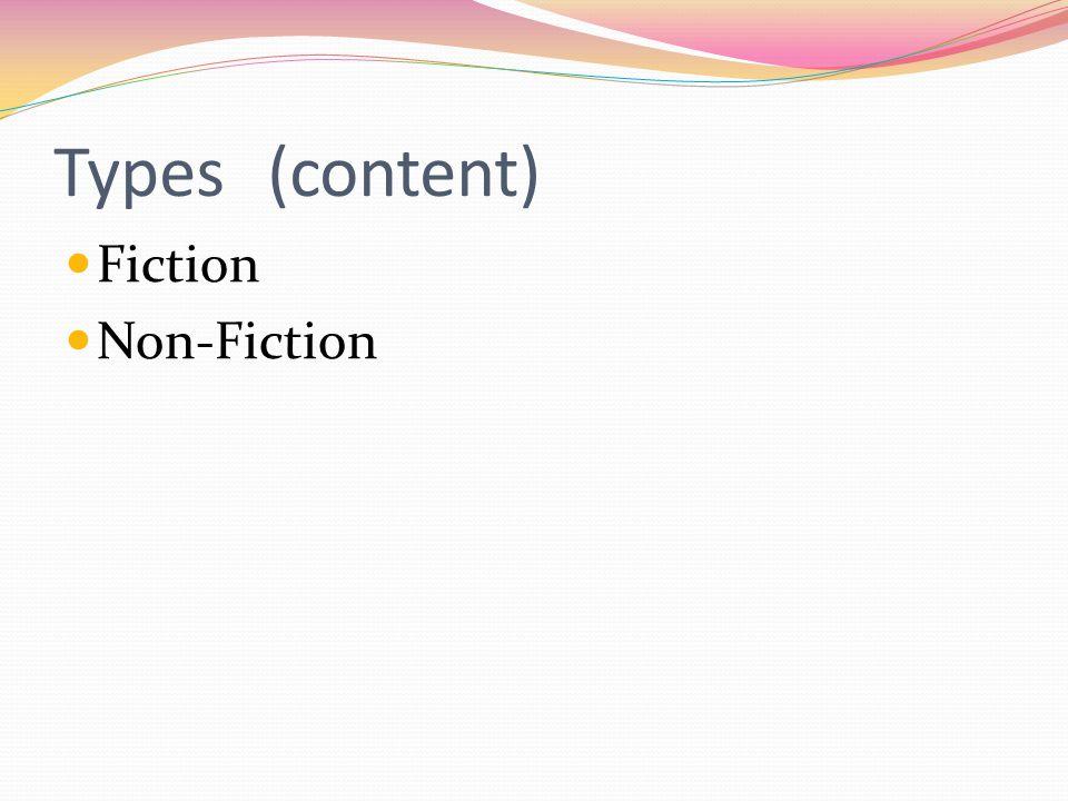 Types(content) Fiction Non-Fiction