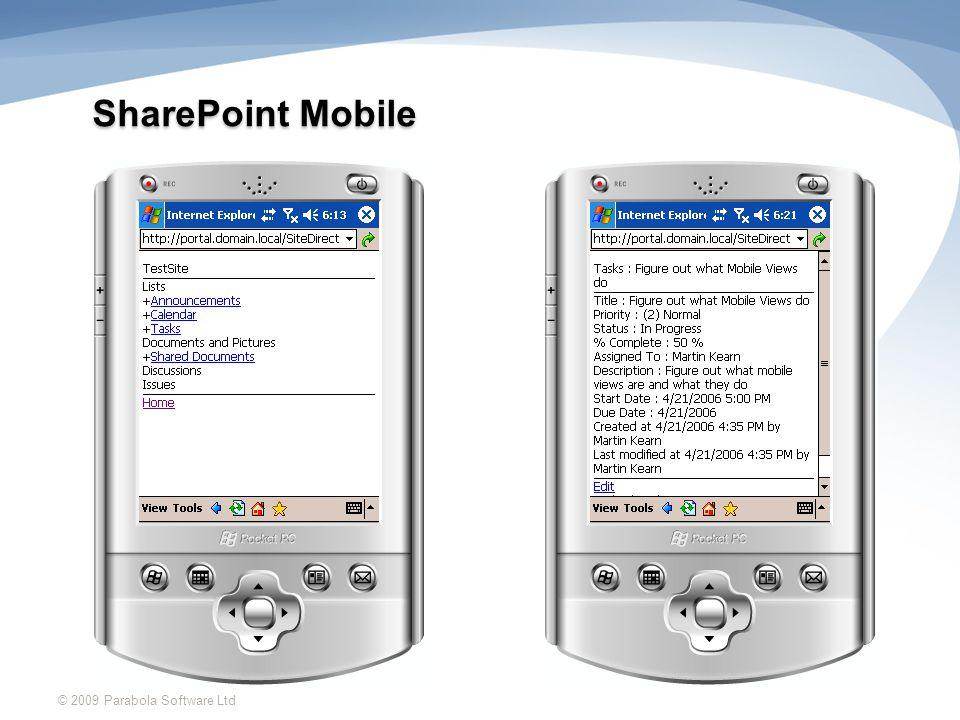 SharePoint Mobile © 2009 Parabola Software Ltd