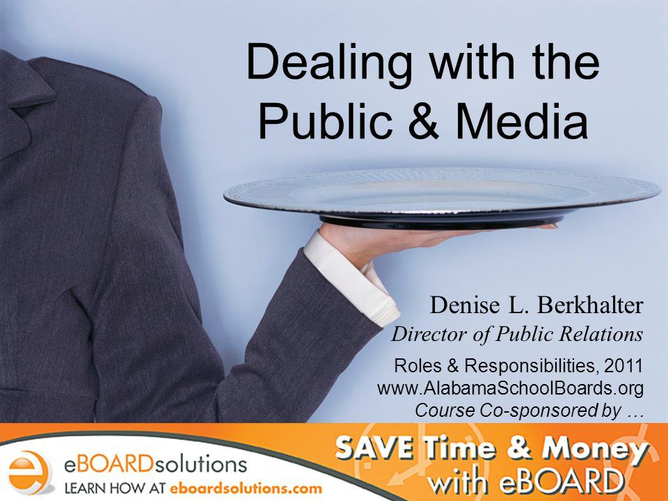 PR Dos and Donts: The School Board s Public & Media Relations Role Denise L.