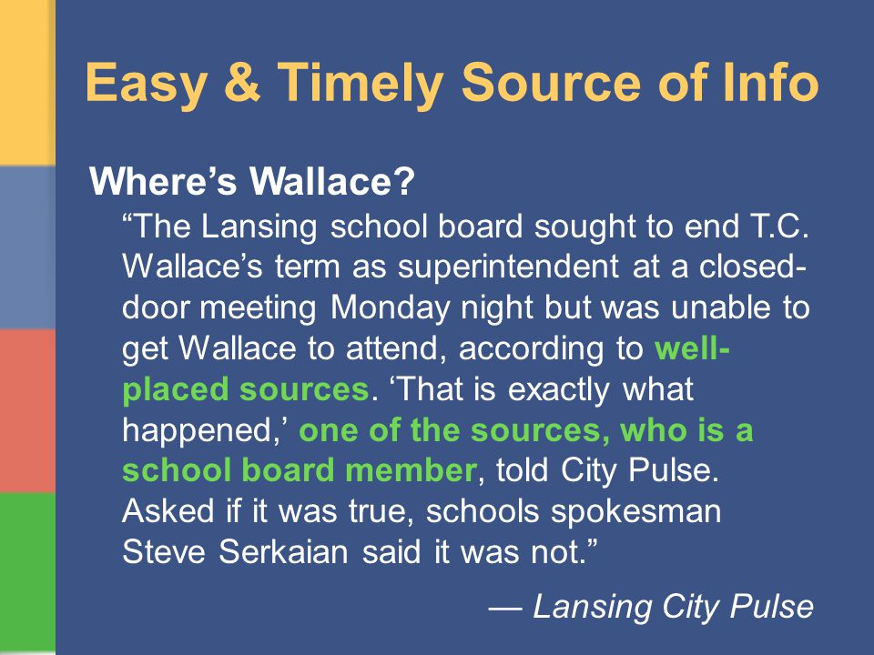 Easy & Timely Source of Info Wheres Wallace. The Lansing school board sought to end T.C.