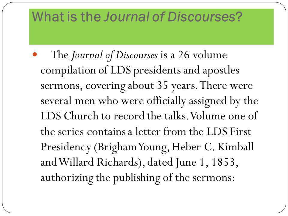 What is the Journal of Discourses.