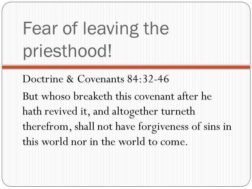 Fear of leaving the priesthood.