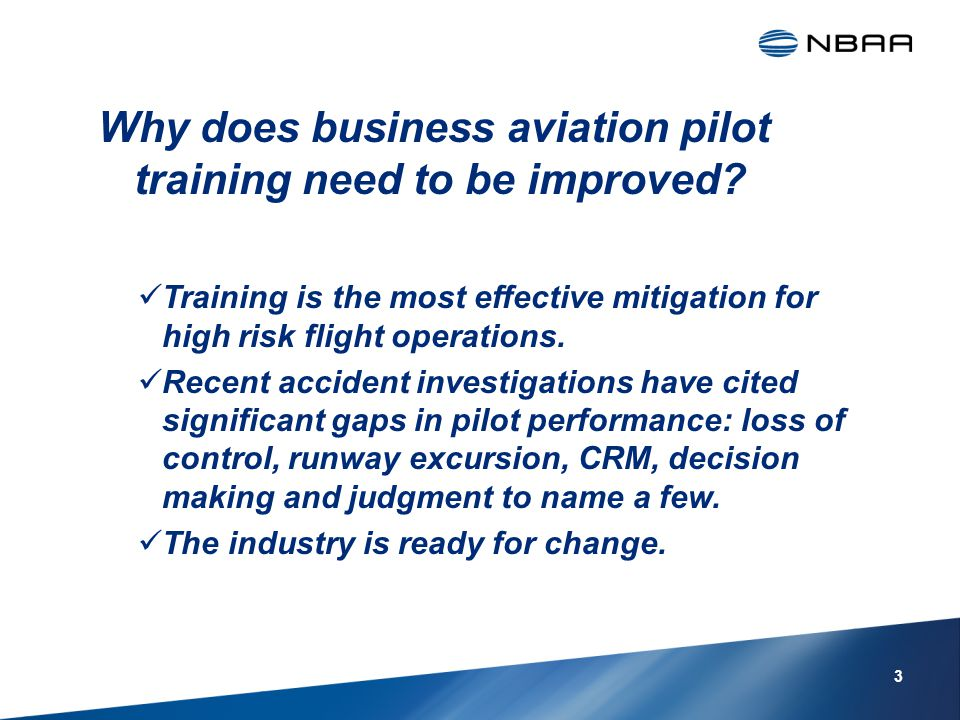 Why does business aviation pilot training need to be improved.