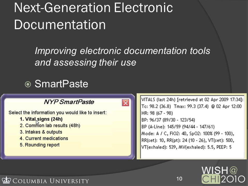 Next-Generation Electronic Documentation Improving electronic documentation tools and assessing their use SmartPaste 10