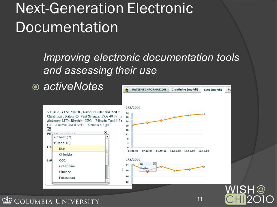 Next-Generation Electronic Documentation Improving electronic documentation tools and assessing their use activeNotes 11