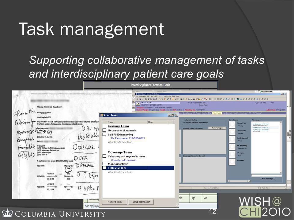 Task management Supporting collaborative management of tasks and interdisciplinary patient care goals 12