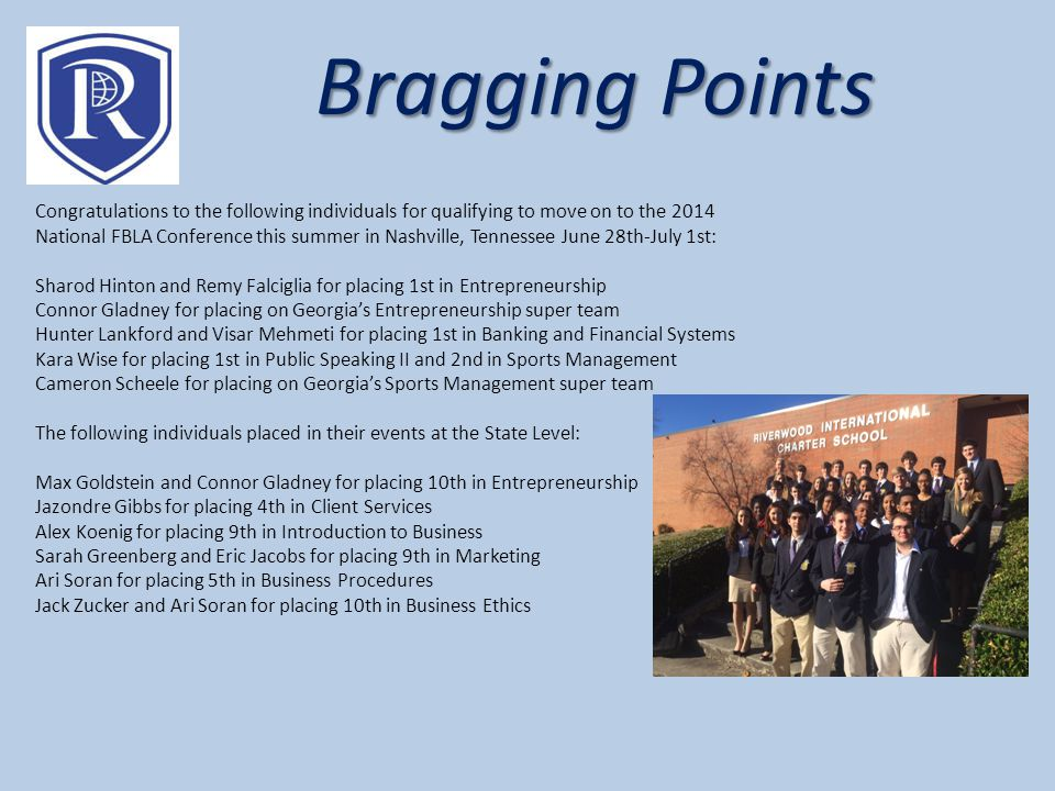 Bragging Points Congratulations to the following individuals for qualifying to move on to the 2014 National FBLA Conference this summer in Nashville,