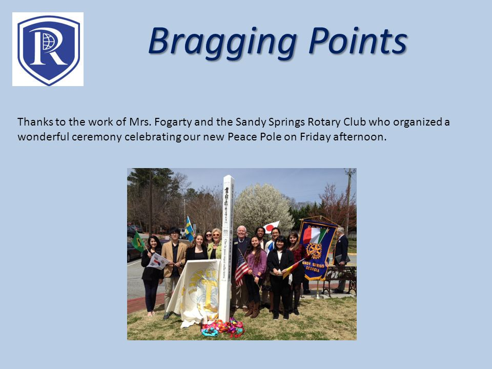 Bragging Points Thanks to the work of Mrs.