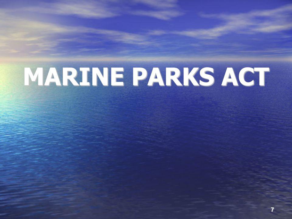 7 MARINE PARKS ACT