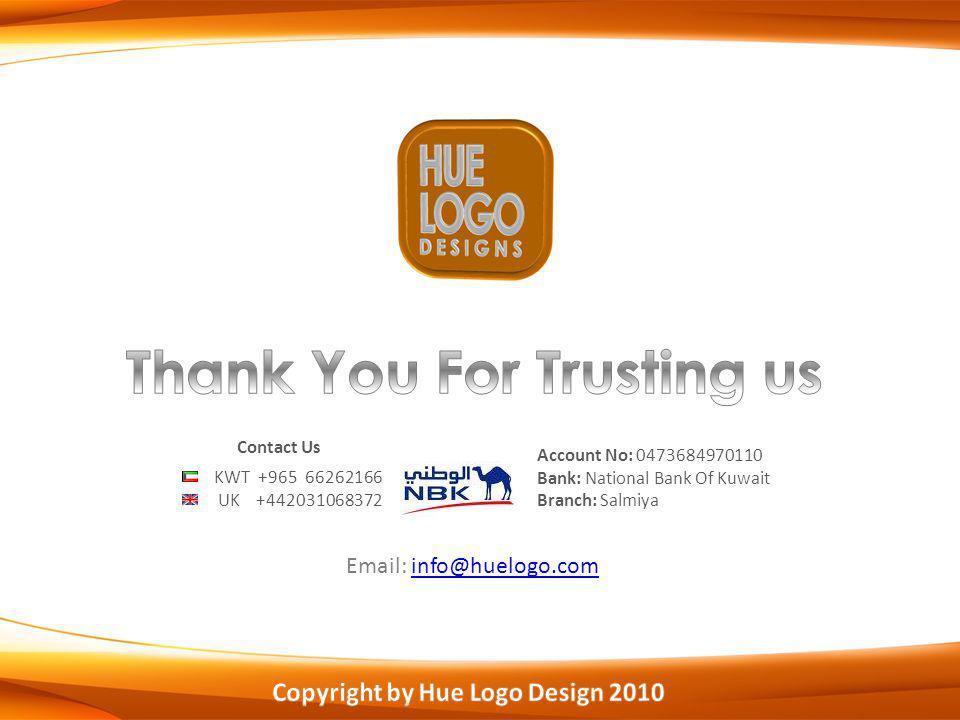 Account No: 0473684970110 Bank: National Bank Of Kuwait Branch: Salmiya KWT +965 66262166 UK +442031068372 Contact Us Email: info@huelogo.cominfo@huel