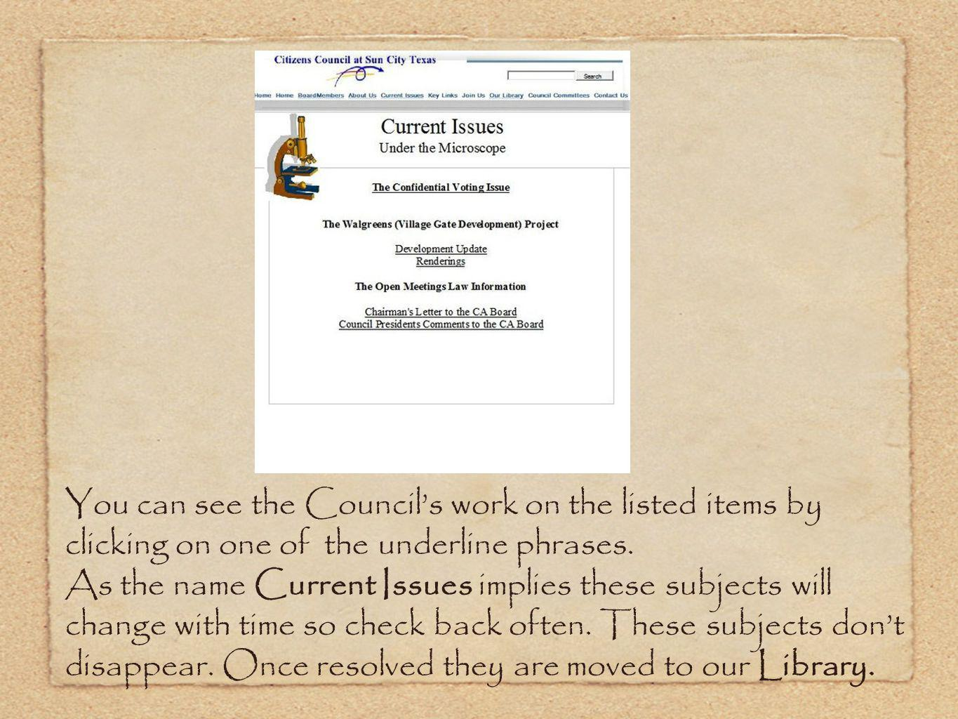 You can see the Councils work on the listed items by clicking on one of the underline phrases.
