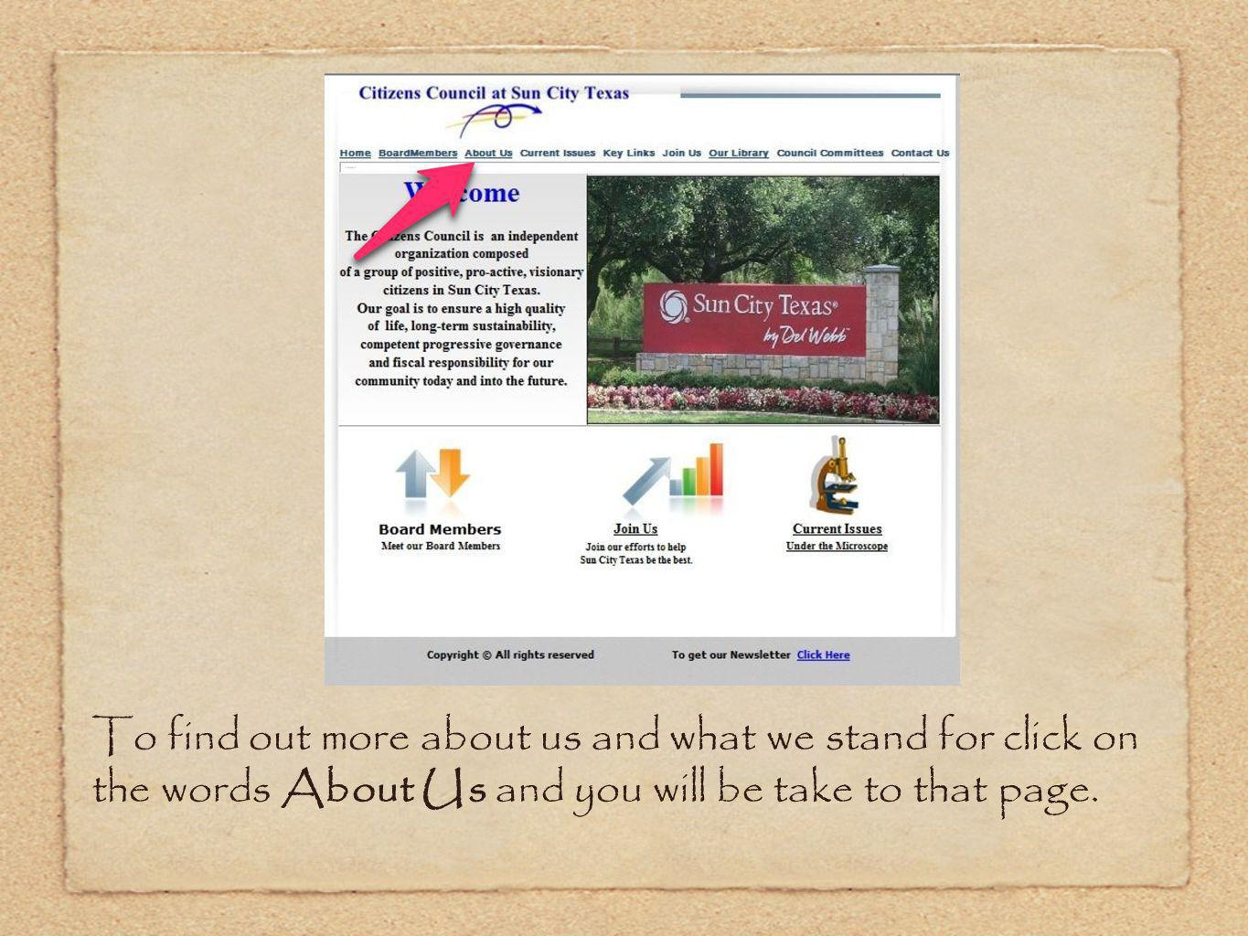 To find out more about us and what we stand for click on the words About Us and you will be take to that page.