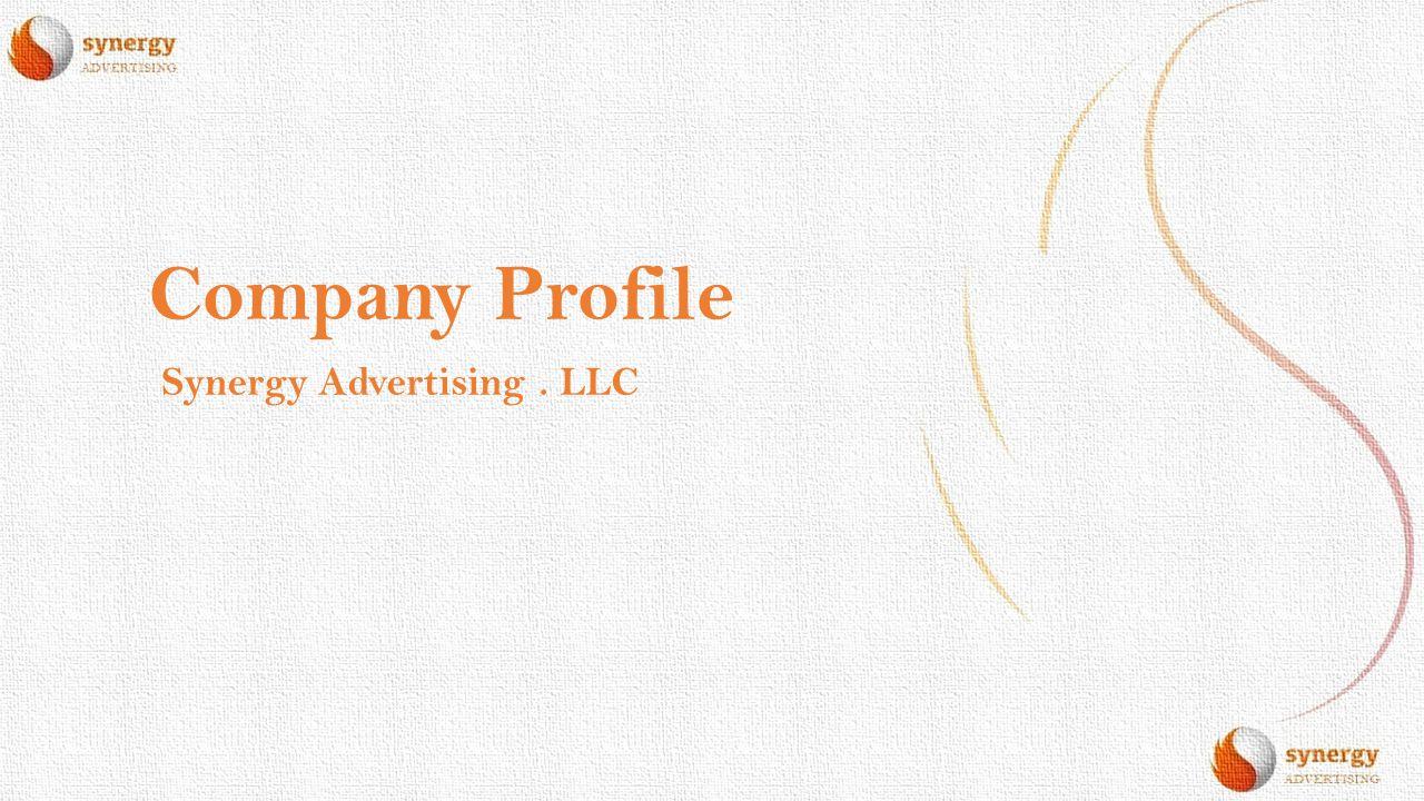 Company Profile Synergy Advertising. LLC