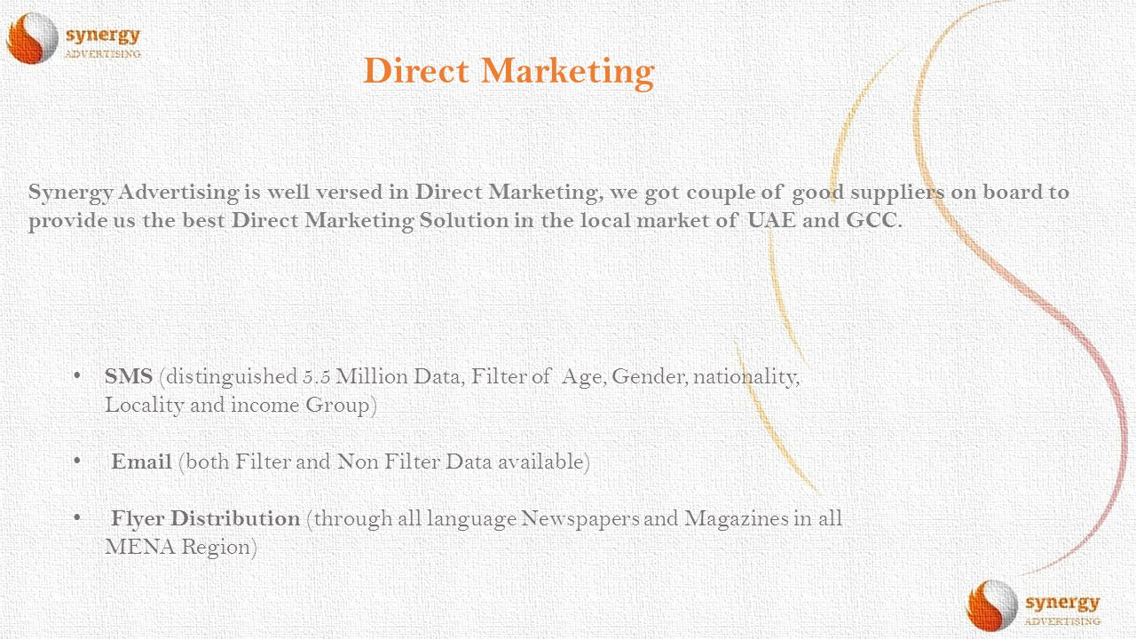Direct Marketing Synergy Advertising is well versed in Direct Marketing, we got couple of good suppliers on board to provide us the best Direct Market