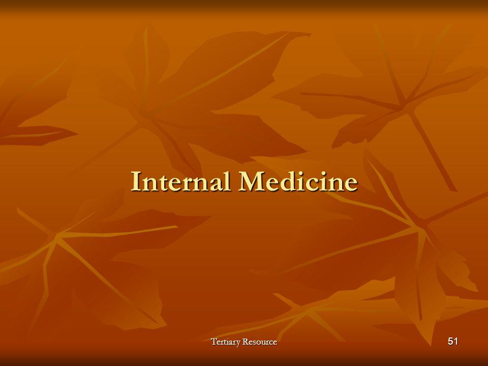 Tertiary Resource51 Internal Medicine