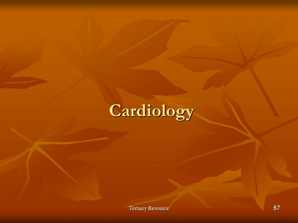 Tertiary Resource57 Cardiology