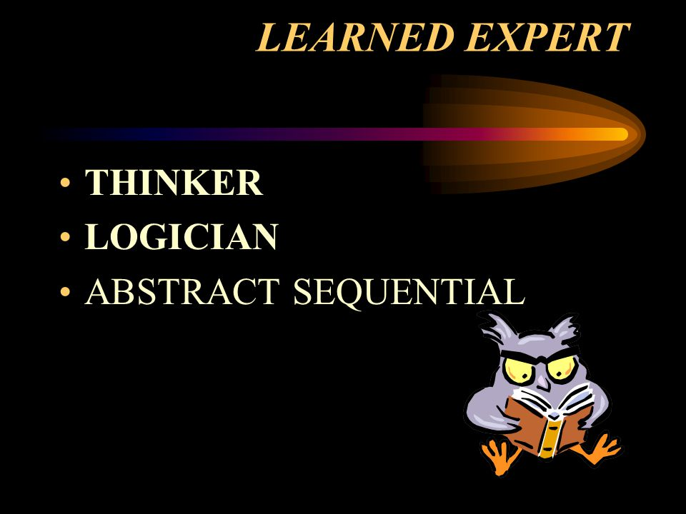LEARNED EXPERT THINKER LOGICIAN ABSTRACT SEQUENTIAL