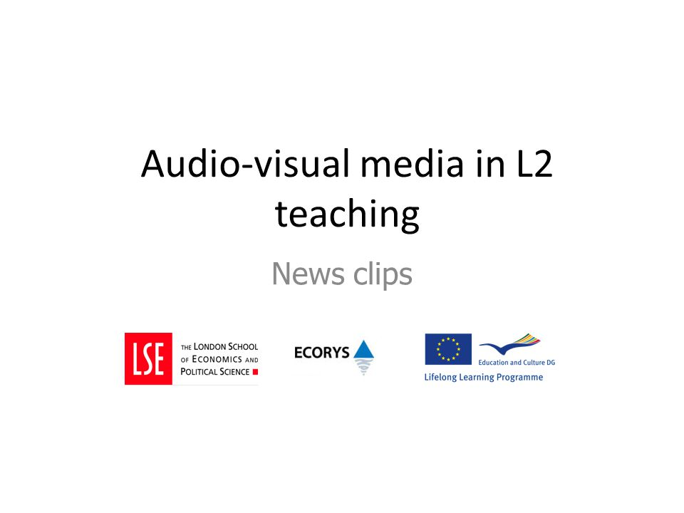 Audio-visual media in L2 teaching News clips