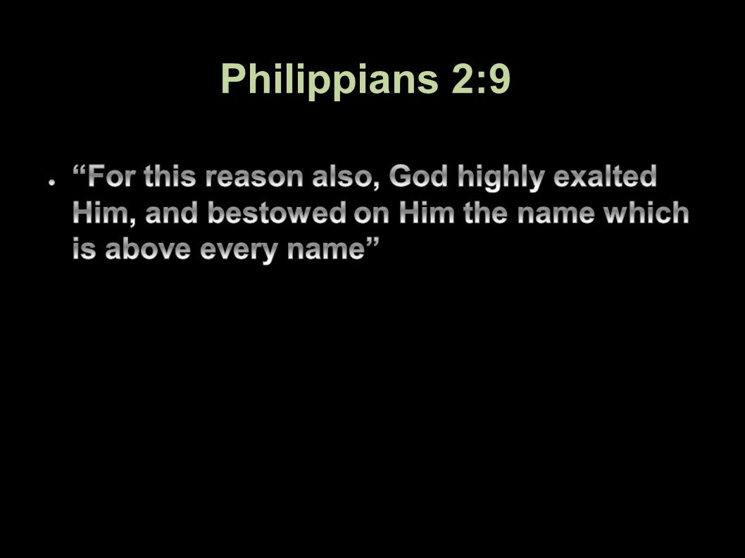 Philippians 2:9 71Applied-Apologetics