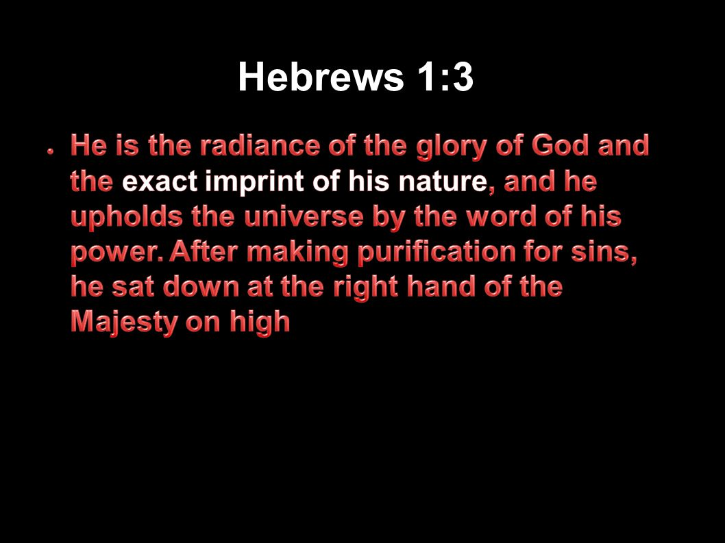 Hebrews 1:3 Applied-Apologetics81