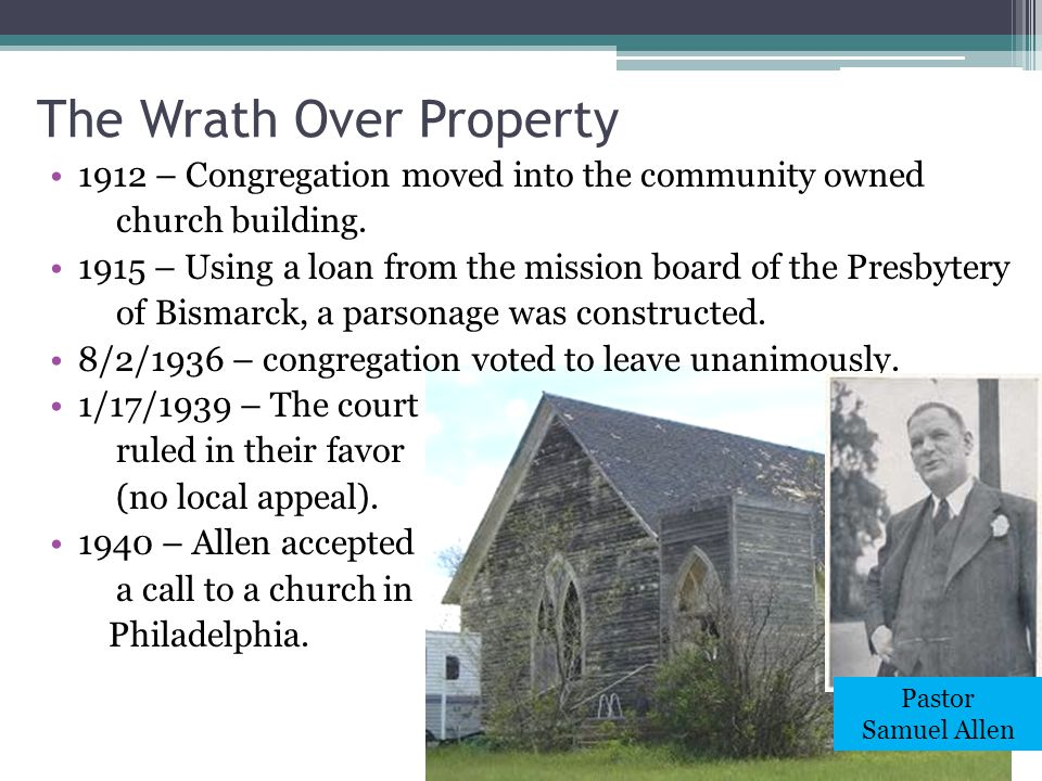 1912 – Congregation moved into the community owned church building.