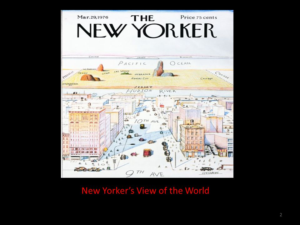 2 New Yorkers View of the World