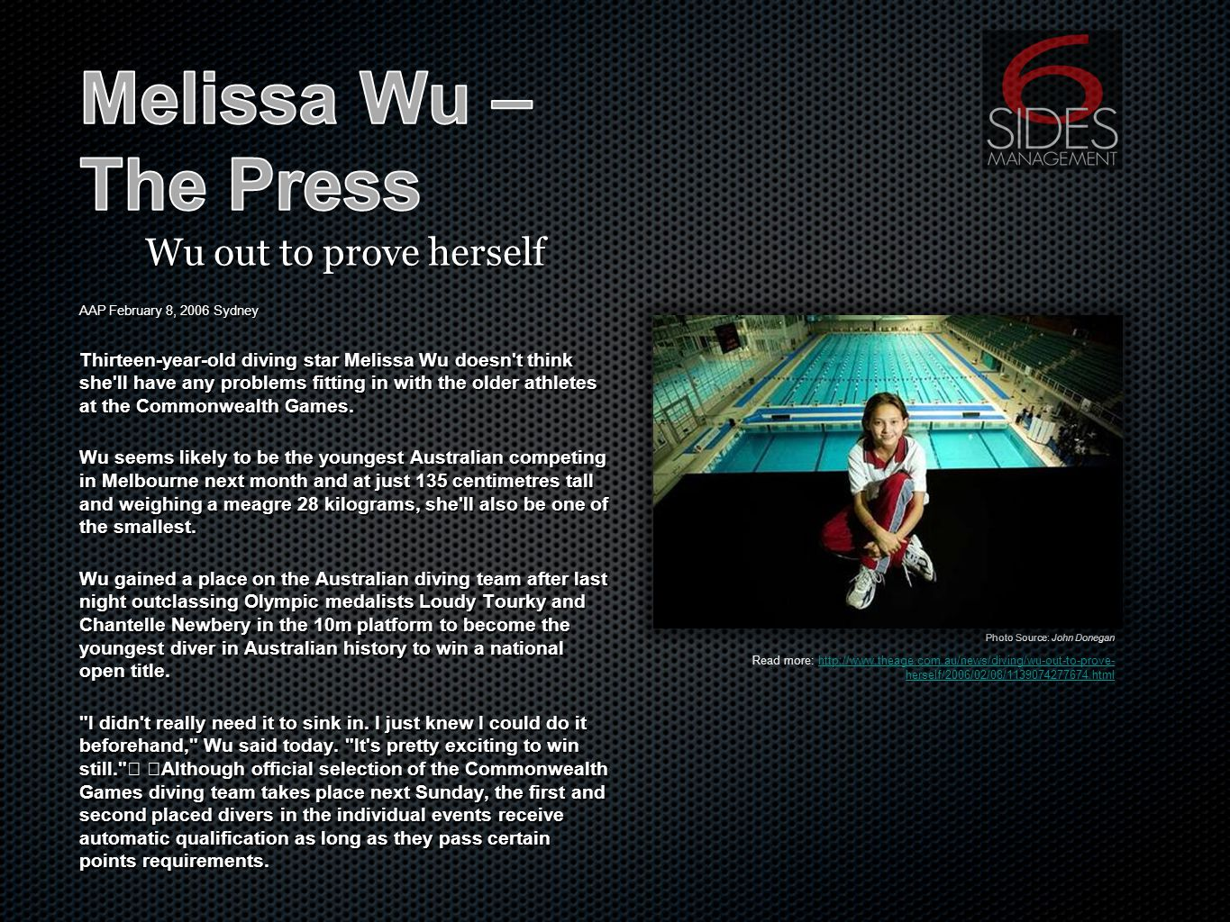 Wu out to prove herself AAP February 8, 2006 Sydney Thirteen-year-old diving star Melissa Wu doesn t think she ll have any problems fitting in with the older athletes at the Commonwealth Games.