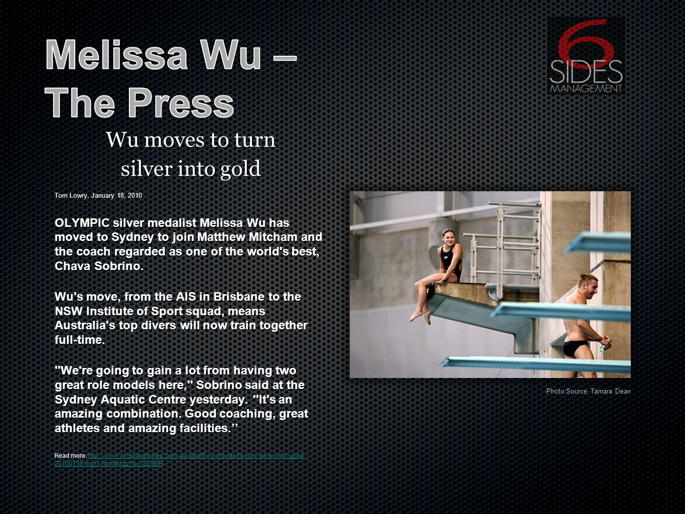 Wu moves to turn silver into gold Tom Lowry, January 18, 2010 OLYMPIC silver medalist Melissa Wu has moved to Sydney to join Matthew Mitcham and the coach regarded as one of the world s best, Chava Sobrino.