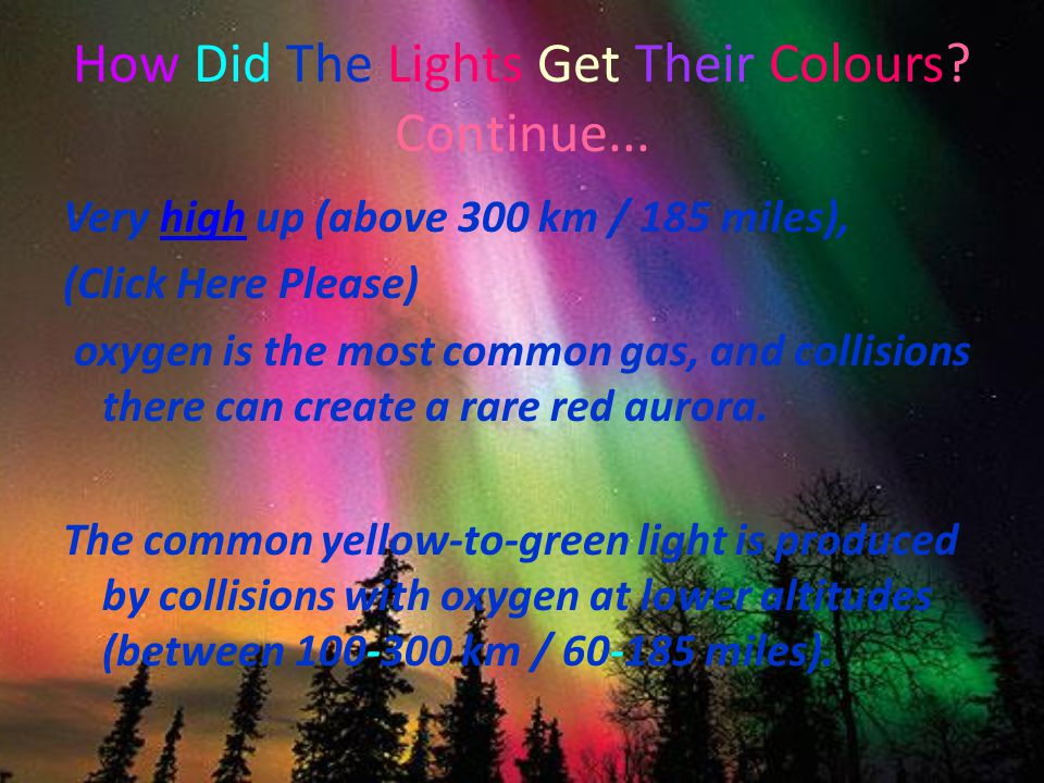 How Did The Lights Get Their Colours. Continue...