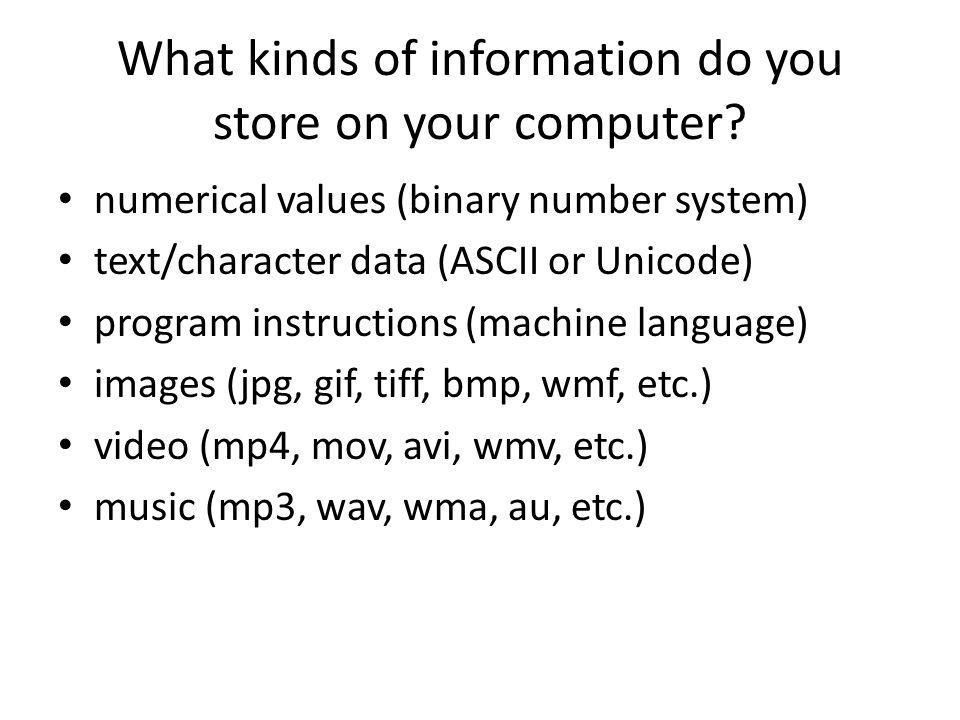 What kinds of information do you store on your computer.