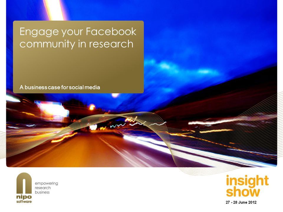 Engage your Facebook community in research A business case for social media