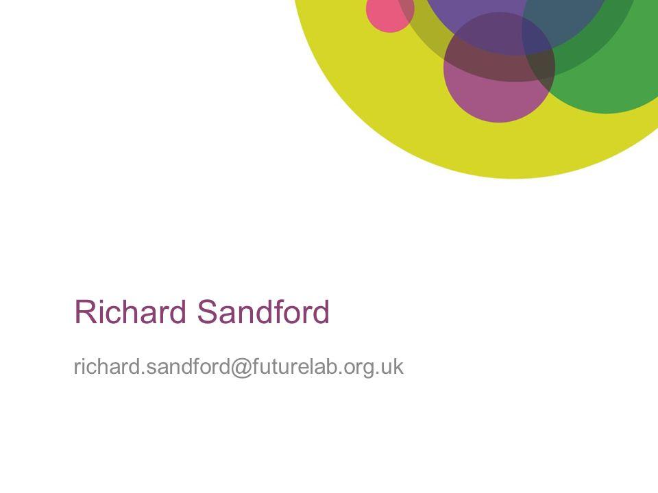 Richard Sandford richard.sandford@futurelab.org.uk