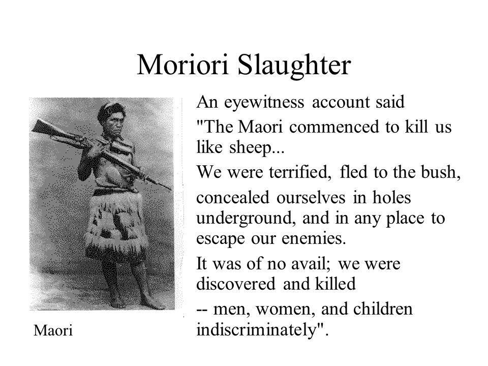Moriori Slaughter An eyewitness account said