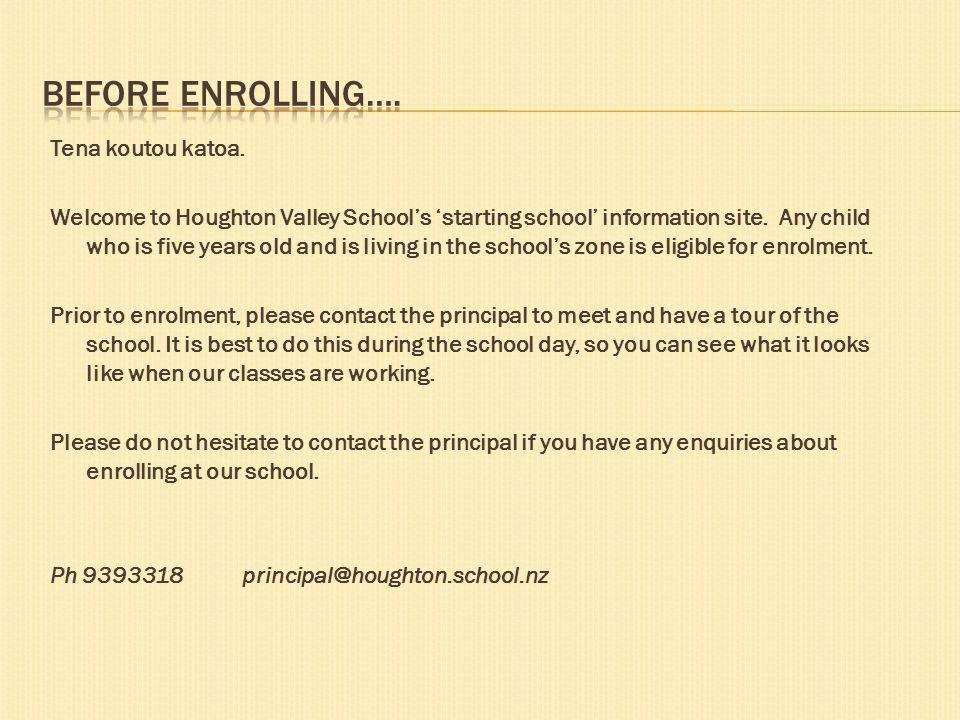 STARTING SCHOOL Info for Whanau