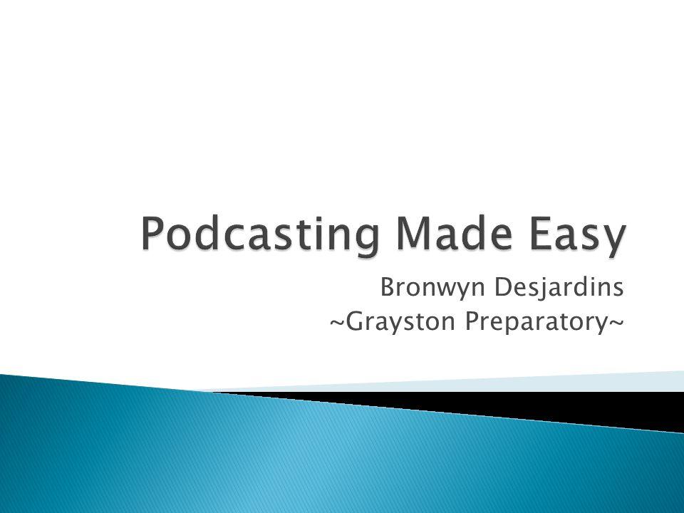 Bronwyn Desjardins ~Grayston Preparatory~