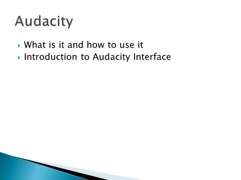 What is it and how to use it Introduction to Audacity Interface