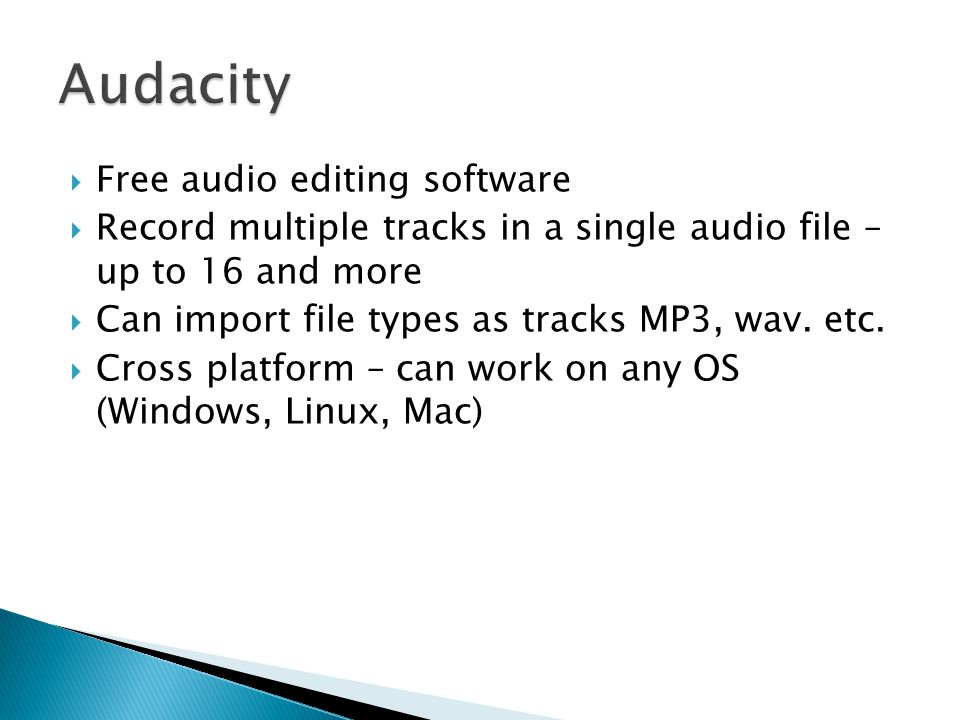 Free audio editing software Record multiple tracks in a single audio file – up to 16 and more Can import file types as tracks MP3, wav.