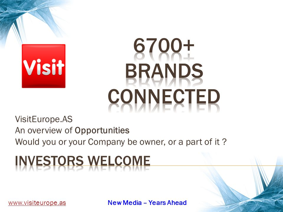 Investors: We use the «power of automations» .We use the «power of 6700+ brands» .