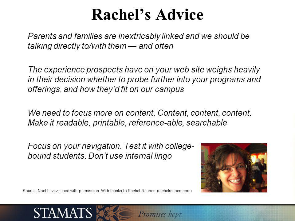 Rachels Advice Parents and families are inextricably linked and we should be talking directly to/with them and often The experience prospects have on