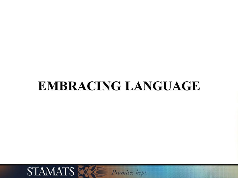 EMBRACING LANGUAGE