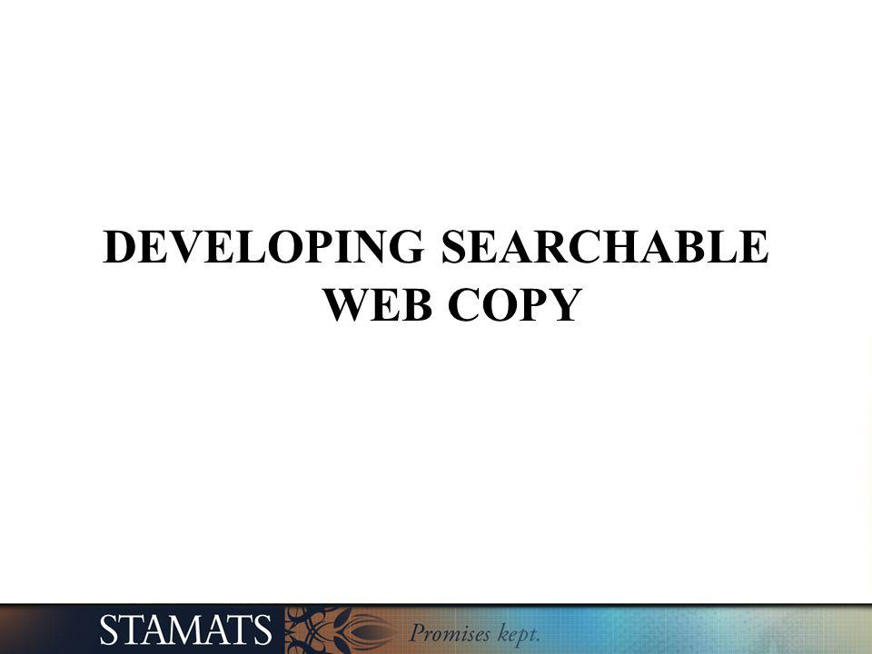 DEVELOPING SEARCHABLE WEB COPY