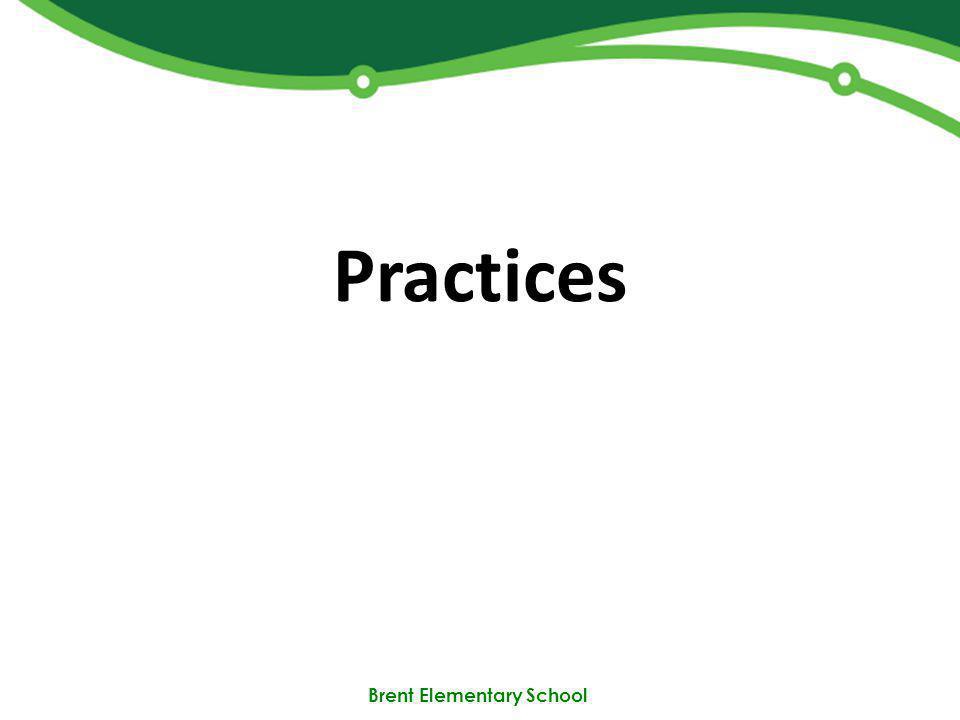 Brent Elementary School Practices