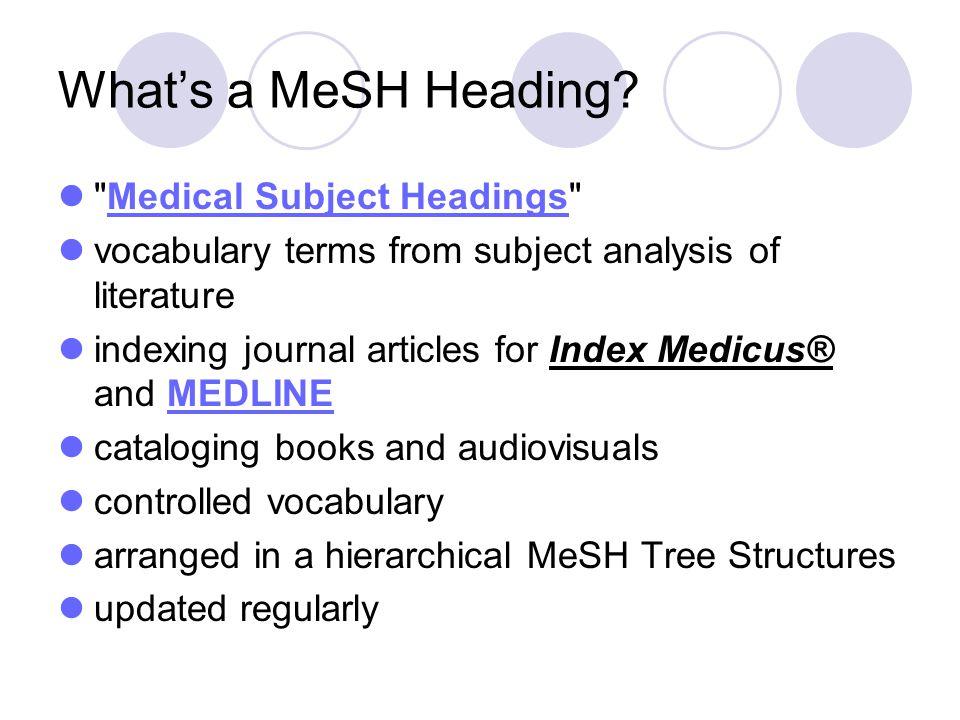 Whats a MeSH Heading?