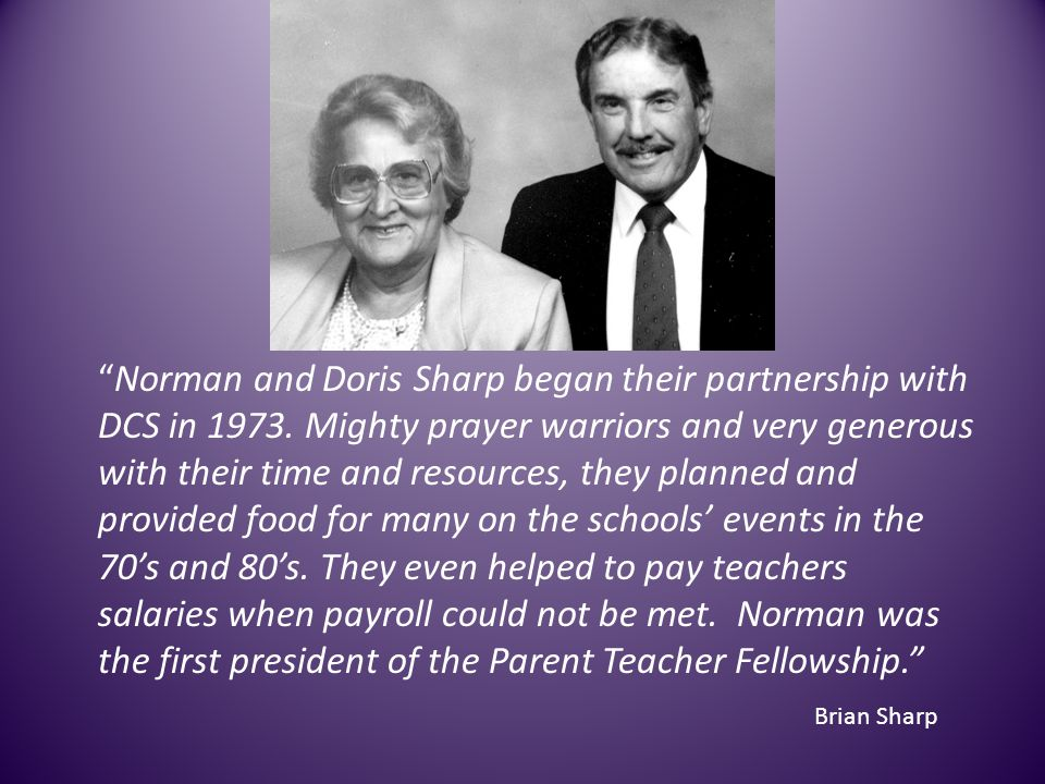Norman and Doris Sharp began their partnership with DCS in 1973.